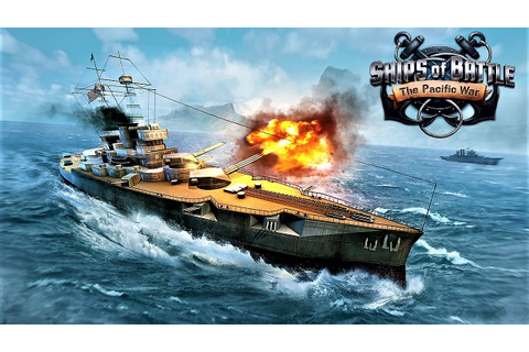 Ships of Battle: The Pacific (by VascoGames) - New Best ...