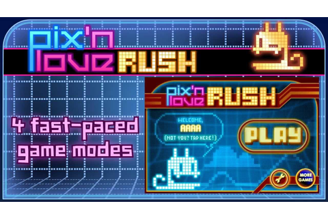 Pix'N Love Rush Official Android Trailer - YouTube