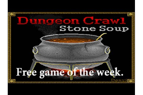 Free Game of the Week: Dungeon Crawl Stone Soup - YouTube