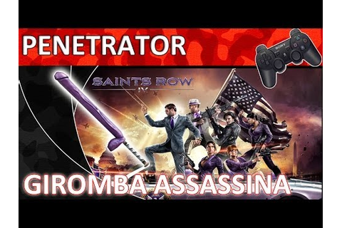 [Full-Download] Saints Row Iv How To Get The Penetrator