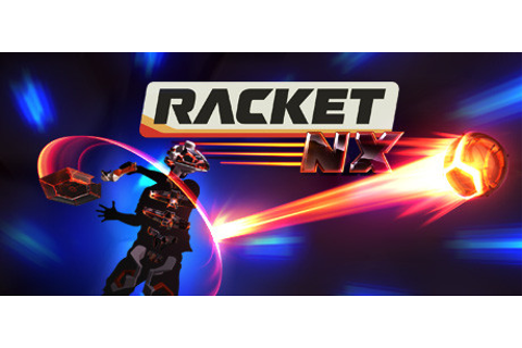 Racket: Nx on Steam