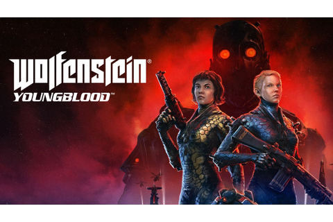 Wolfenstein Youngblood Game Length and Other Details Revealed