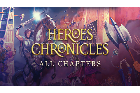 Heroes Chronicles: All chapters - Download Full - Free GoG ...