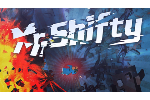 Mr. Shifty - The Greatest Action Game EVER!! (Mr Shifty ...