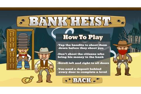 The Bank Heist Shoot Em Up Game by WebLantis