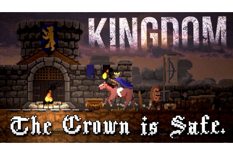 Kingdom - The Crown is Safe (Kingdom Game Ending) - YouTube