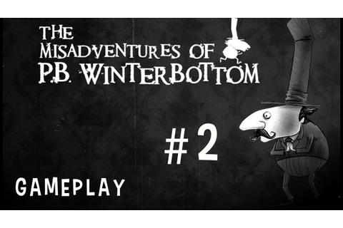 The Misadventures of P. B. Winterbottom Gameplay Xbox 360 ...