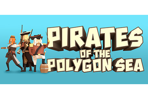 Pirates of the Polygon Sea on Steam