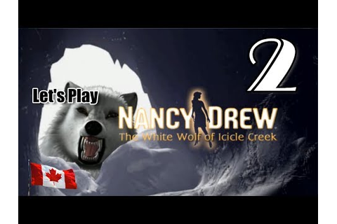 Nancy Drew The White Wolf of Icicle Creek Walkthrough ...