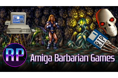 Amiga Barbarian Games - From Sword of Sodan to SAVAGE ...