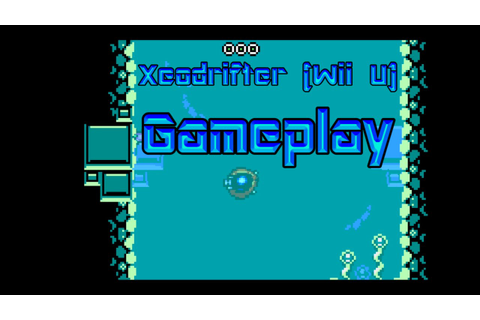 5 Minutes of Xeodrifter Gameplay Wii U - YouTube