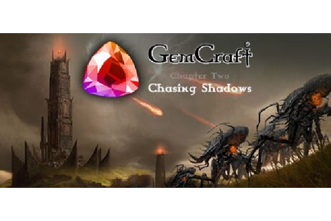 GemCraft - Chasing Shadows Free Download (v1.0.6) « IGGGAMES