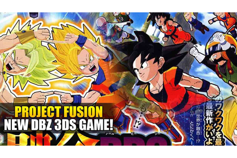 Dragon Ball Z 2016 3DS GAME Project Fusion! What Will It ...