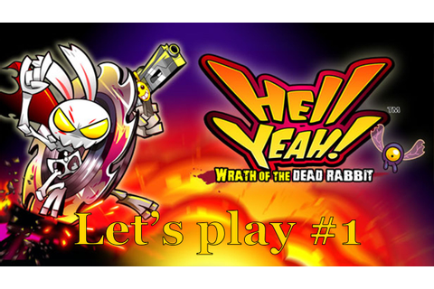 Hell yeah! La fureur du lapin mort - let's play #1 - YouTube