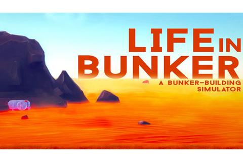 Life in Bunker - Free Full Download | CODEX PC Games