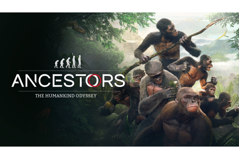Ancestors: The Humankind Odyssey | PC Epic Games | Fanatical