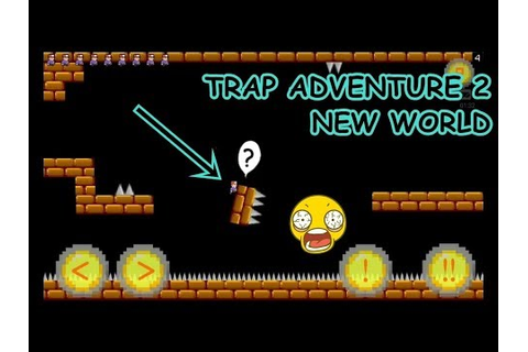 Trap Adventure 2 game ios or Android soon Full Gameplay ...