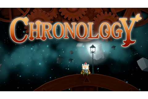 Chronology - First Look Gameplay - Chapters 1-3 - YouTube