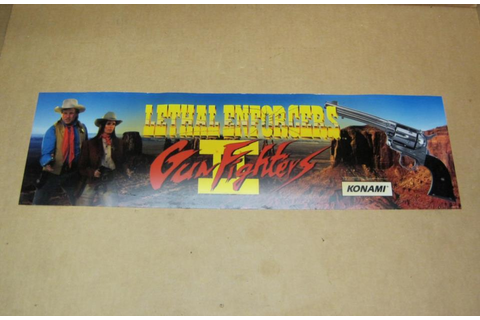 Lethal Enforcers II: Gun Fighters Arcade Game Marquee ...