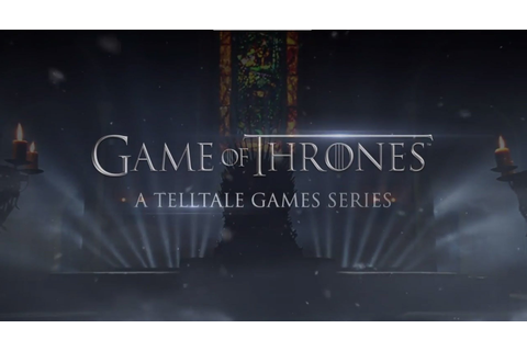 Game Of Thrones: A Telltale Game Series | GetBent57