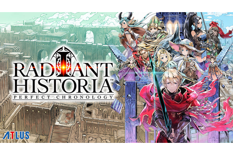 Radiant Historia: Perfect Chronology Review (3DS)