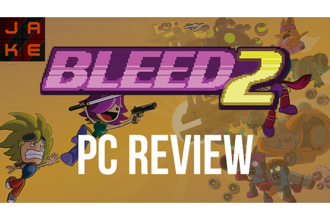 Bleed 2 PC Game Review - YouTube