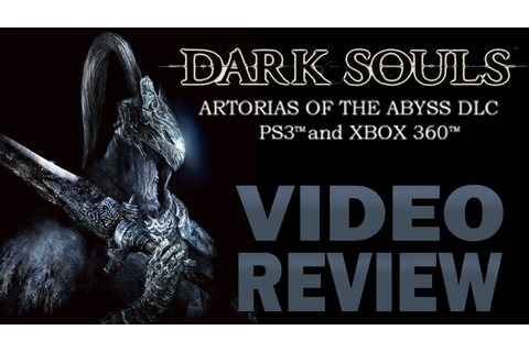 Dark Souls: Artorias of the Abyss - DLC Review (PS3, Xbox ...