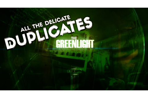 The Greenlight - All the Delicate Duplicates - YouTube