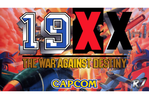 19XX: The War Against Destiny | Arcade | Longplay | HD ...