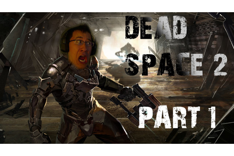 Dead Space 2 | Part 1 | WAKE UP DEAD - YouTube