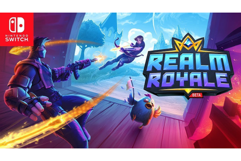 Realm Royale - Play Free Now on Nintendo Switch! - YouTube