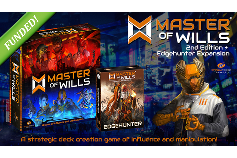 Master of Wills 2nd Edition & Edgehunter Faction Expansion ...