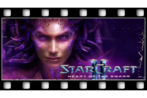 "StarCraft II: Heart of the Swarm ""GAME MOVIE"" [GERMAN/PC ..."