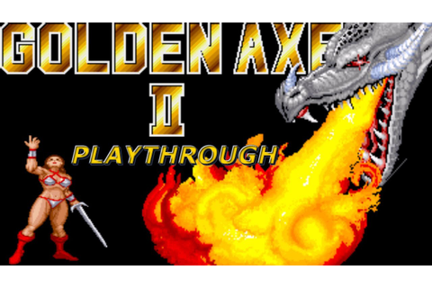 Golden Axe 2 | 1989 Arcade | SEGA Arcade | Playthrough ...
