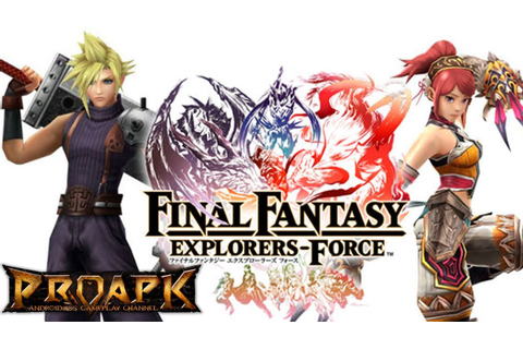 FINAL FANTASY EXPLORERS FORCE Mobile Game Will End Its ...