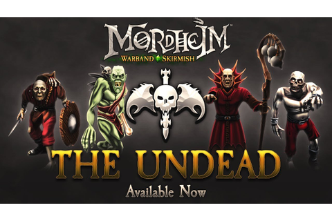 Mordheim: Warband Skirmish | The Undead DLC trailer - YouTube