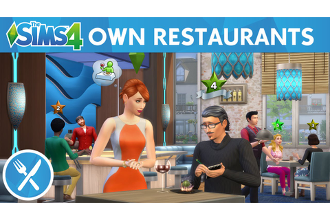 The Sims 4 Dine Out: Own Restaurants Official Gameplay ...