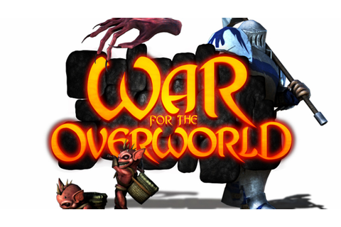 War for the Overworld by Subterranean Games —Kickstarter