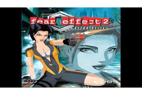 Fear Effect 2: Retro Helix- Gameplay HD - YouTube
