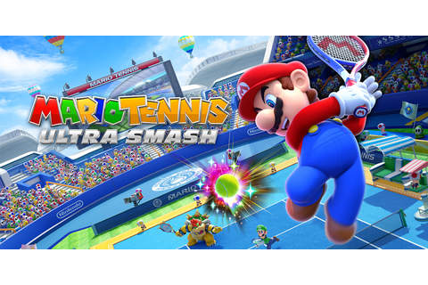 Mario Tennis: Ultra Smash | Wii U | Games | Nintendo