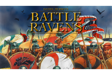 Daniel Mersey's Battle Ravens: The Shieldwall Board Game ...