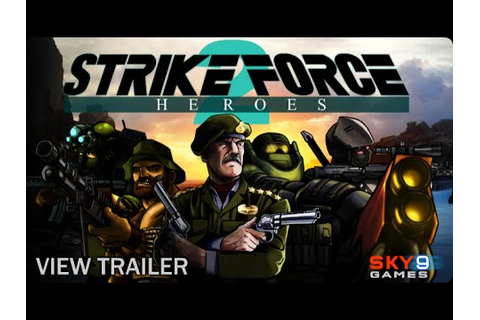 Strike Force Heroes 2 Full Walkthrough Gameplay - YouTube