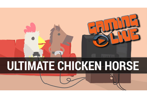 Ultimate Chicken Horse : la ferme en folie - Gameplay FR ...