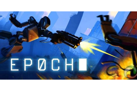 EPOCH - Free Full Download | CODEX PC Games