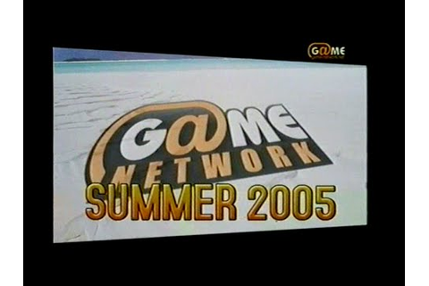 Game Network 2005 | Game Guru - YouTube