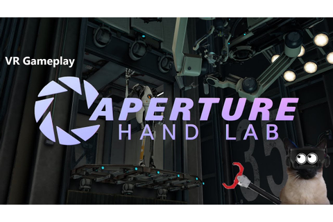 Aperture Hand Lab - VR Gameplay by Tales from the VR - YouTube