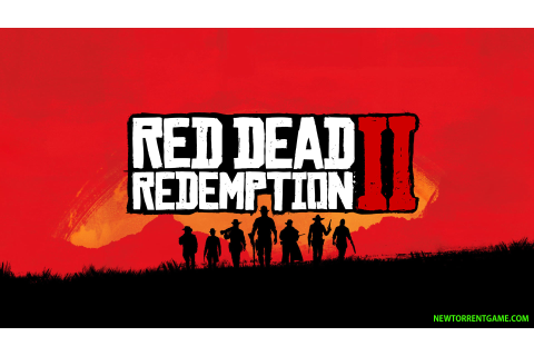 RED DEAD REDEMPTION 2 PC - FREE FULL DOWNLOAD - NEWTORRENTGAME