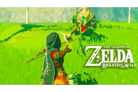 The Legend of Zelda Breath of the Wild Gameplay + Full ...