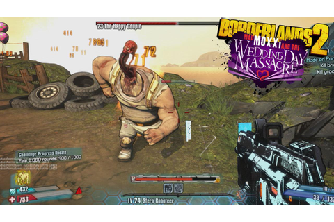 Borderlands 2 - Mad Moxxi and the Wedding Day Massacre ...