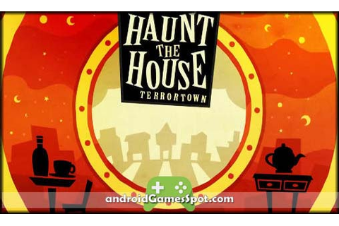 Haunt the House: Terrortown android game free download